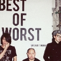 BEST OF WORST [CD+DVD]<初回盤>
