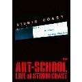 ART-SCHOOL LIVE at STUDIO COAST