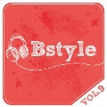 Bstyle vol.9