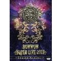 BOWWOW SUPER LIVE 2011~Debut 35th Anniversary~