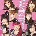 WANT! [CD+DVD]<初回生産限定盤A>