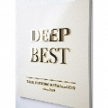 DEEP BEST [CD+2DVD]<初回受注限定生産盤>