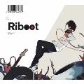 Riboot [CD+ストラップ]<初回完全限定盤>