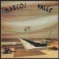 マルコス・ヴァーリ(1974)<期間限定盤>