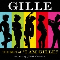 """THE BEST of """"I AM GILLE."""" ~Amazing J-POP Covers~<初回限定盤>"""