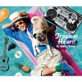 トロアピカルアワー!! [2CD+フェスデビュー手帳]<初回限定盤>