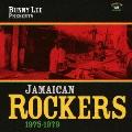 バニー・リー・プレゼンツ|ジャマイカン・ロッカーズ・1975-1979
