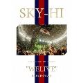"SKY-HI Tour 2017 Final ""WELIVE"" in BUDOKAN [Blu-ray Disc+スマプラ付]"