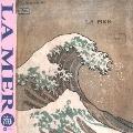 "LA MER 海 ""ドビュッシー没後100年"""