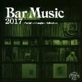 Bar Music 2017 Portal to Imagine Selection<通常盤>