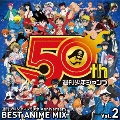 週刊少年ジャンプ50th Anniversary BEST ANIME MIX vol.2