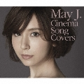 Cinema Song Covers [2CD+DVD]<通常盤>