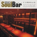 BRIO PRESENTS Soul Bar MIDNITE PASSION