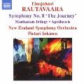 ラウタヴァーラ:交響曲 第8番「旅」 他
