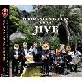 ズーラシアンブラス ジャイブ [CD+DVD]