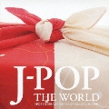 J-POP THE WORLD