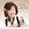 Sing with Me -episode 1-