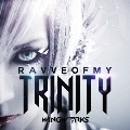 RAVVE OF MY TRINITY<通常盤/TYPE-β>