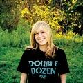 DOUBLE DOZEN [10inch+CD-R]<完全生産限定盤>