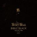 BIBLE BLACK<生産限定盤>