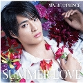 SUMMER LOVE (平野泰新盤)<初回限定盤>