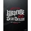 5次元アイドル応援プロジェクト『ドリフェス!R』 ドリフェス! presents BATTLE LIVE KUROFUNE vs DearDream LIVE Blu-ray
