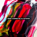 CARROTS and STiCKS<CD盤> CD