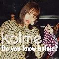 Do you know kolme? [2CD+DVD]<Type-A>
