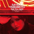feel the night feat.Kai Takahashi(LUCKY TAPES)<完全生産限定盤>