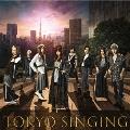 TOKYO SINGING [CD+Blu-ray Disc]<初回限定映像盤>