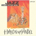 JAZZで聴く ハイドン&ヘンデル