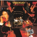 WEST ROAD LIVE IN KYOTO