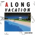A LONG VACATION 40th Anniversary Edition<完全生産限定盤>