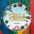 CIRCLE & CIRCUS [CD+DVD]<初回生産限定盤>