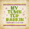 My Town Top Rankin ~Pushim's Favorite Reggae Classics~