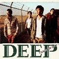 DEEP ~brand new story~ [CD+DVD]