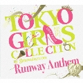 TOKYO GIRLS COLLECTION 10th Anniversary Runway Anthem [CD+GOODS]<初回生産限定盤>