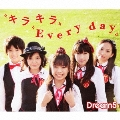 キラキラ Every day [CD+DVD]
