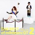 THE BEST of mihimaru GT 2 [CD+DVD]<初回盤>