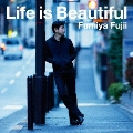 Life is Beautiful<通常盤>