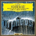 ヘンデル:王宮の花火の音楽 水上の音楽