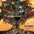 HOME<限定盤/C-TYPE>