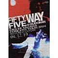 FIFTY FIVE WAY in BUDOKAN<3ヶ月期間限定版>