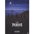 THE PARADE ~30th anniversary<通常盤>