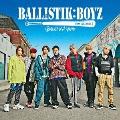 BALLISTIK BOYZ [CD+DVD]<通常盤>