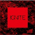 IGNITE [CD+DVD]<初回限定盤:A>