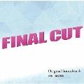 カンテレ・フジテレビ系ドラマ FINAL CUT Original Soundtrack
