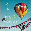 LIVE to JOURNEY