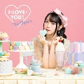 I・LOVE・YOU!! [CD+DVD]<期間限定盤>