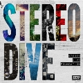 STEREO DIVE